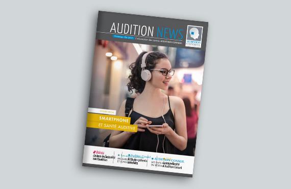 Consultez le magazine Audition News d'Audition Conseil pour être informé de toute l'actualité du monde l'audition