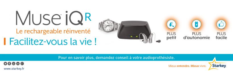 Découvrez les aides auditives rechargeables Muse iQ de Starkey chez vos audioprothésistes Audition Conseil