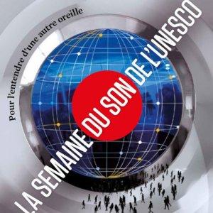 L'Unesco propose de découvrir la semaine du son